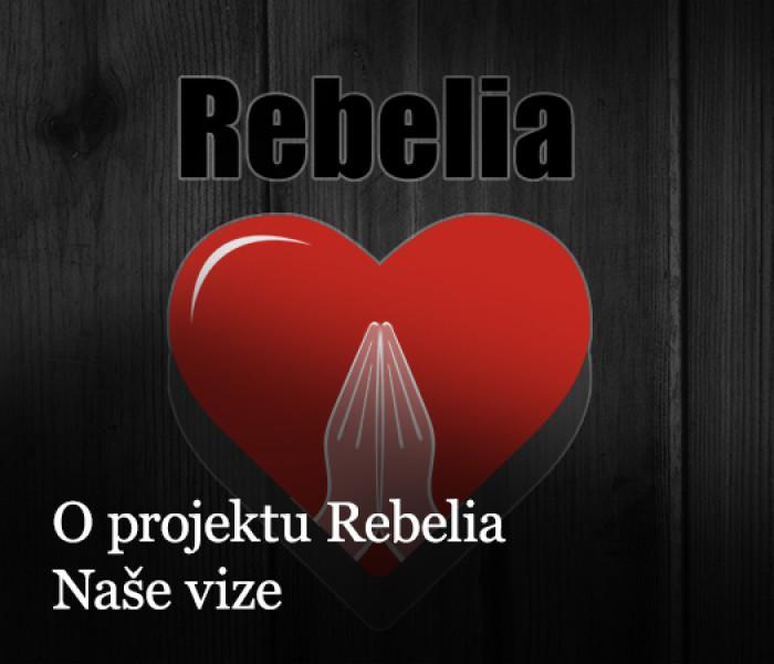 O projektu Rebelia