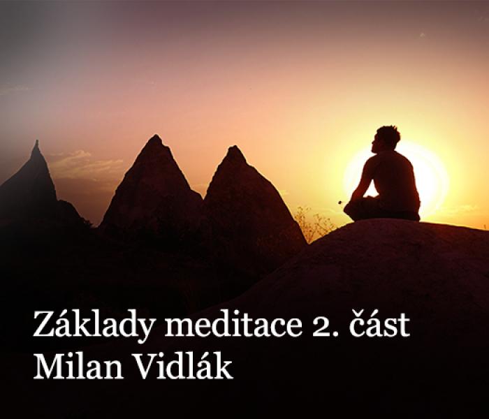 Základy meditace 2. část – hlubší pozorování vlastní mysli – mentální klid
