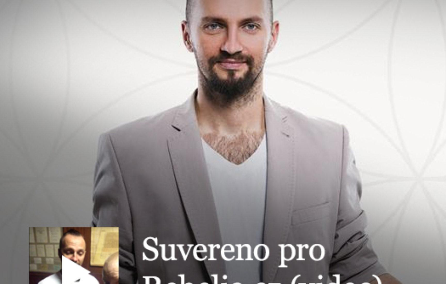 Suvereno pro Rebelia.cz – co to je rebelství (video)