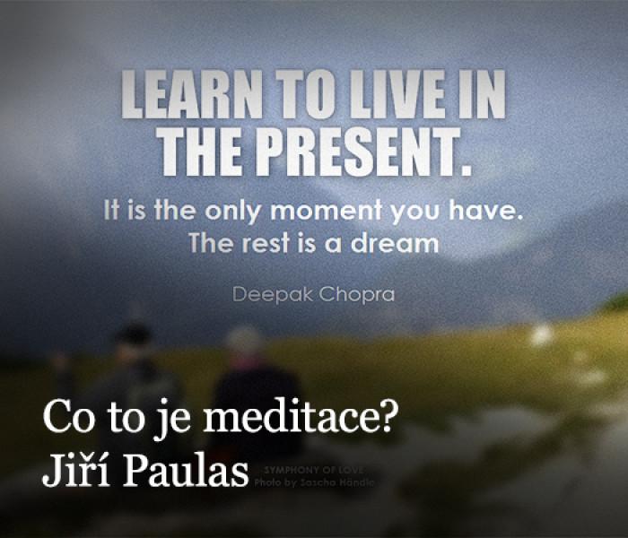 Co to je meditace? (A 2 zásadní otázky)